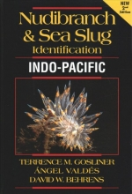 Terrence Gosliner,   Angel Valdes,   David Behrens Nudibranch and Sea Slug Identification Indo-Pacific