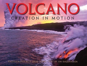 Lewis, G. Brad Volcano Creation in Motion