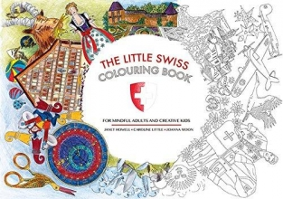 Howell, Janet The Little Swiss Colouring Book