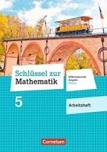 Schlüssel zur Mathematik 5. Schuljahr - Differenzierende Ausgabe Hessen - Arbeitsheft mit eingelegten Lösungen