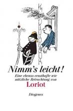 Loriot Nimm`s leicht!