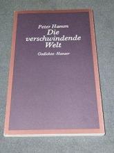 Hamm, Peter Die verschwindende Welt