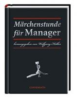 Märchenstunde für Manager