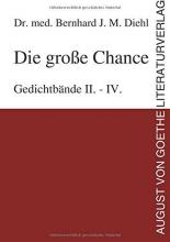 Diehl, Bernhard J. M. Die große Chance