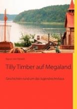Sigrun Von Hasseln Tilly Timber auf Megaland