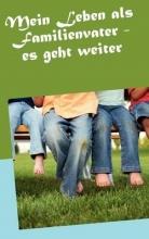 Trimborn, Hans-Peter Mein Leben als Familienvater (Band 2)