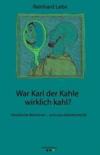 Lebe, Reinhard War Karl der Kahle wirklich kahl?