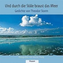 Storm, Theodor Und durch die Stille braust das Meer