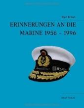 Braun, Blue Erinnerungen an die Marine 1956-1996