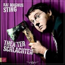 Sting, Kai Magnus Theaterschlachten