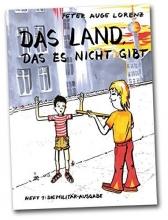 Lorenz, Peter Das Land, das es nicht gibt