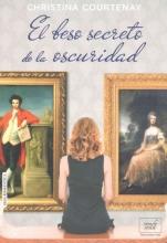 Courtenay, Christina El beso secreto de la oscuridad The Secret Kiss of Darkness