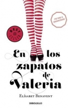 Benavent, Elísabet En los zapatos de Valeria In Valeria`s Shoes
