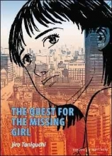 Taniguchi, Jiro The Quest for the Missing Girl
