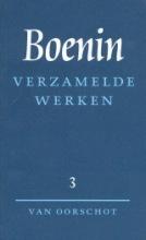 I.A. Boenin , Verzamelde werken 3 Verhalen 1930-1953 ; Het leven van Arsenjev