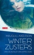 Majgull  Axelsson Winterzusters