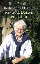 Redmond  O`Hanlon God, Darwin en natuur