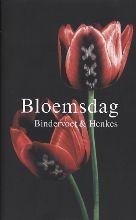 Erik  Bindervoet, Robbert-Jan  Henkes Bloemsdag