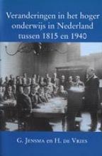G. Jensma , Veranderingen in het hoger onderwijs in Nederland tussen 1815 en 1940