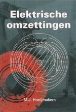 M.J. Hoeijmakers , Elektrische omzettingen