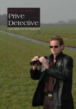 S. van Betten Privé Detective - Columns uit de praktijk