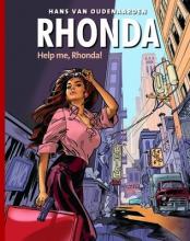 Hans van Oudenaarden Help me, Rhonda!