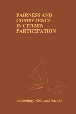 Ortwin Renn,   Thomas Webler,   Peter Wiedemann,Fairness and Competence in Citizen Participation