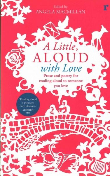 Angela Macmillan,A Little, Aloud with Love