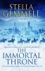 S. Gemmell, Immortal Throne