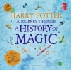 <b>Harry Potter</b>,A Journey Through a History of Magic