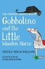 Moray Williams, Ursula, Further Adventures of Gobbolino and the Little Wooden Horse