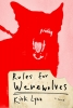 <b>K. Lynn</b>,Rules for Werewolves