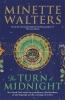Walters Minette, Turn of Midnight