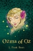 L. Frank Baum, Ozma of Oz