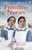 Holly Green, Frontline Nurses