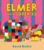 David Mckee, Elmer and Super El