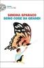 <b>Simona  Sparaco</b>,Sono cose da grandi