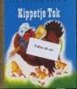 <b>Kippetje Tok</b>,