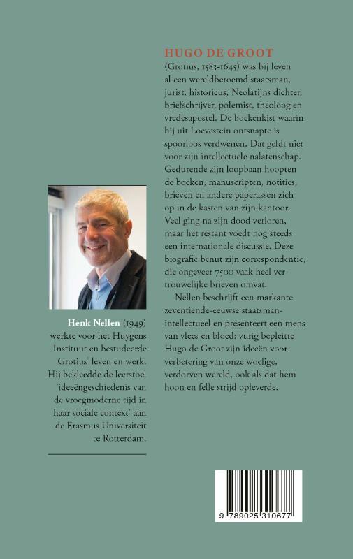 Henk Nellen,Geen vredestichter is zonder tegensprekers