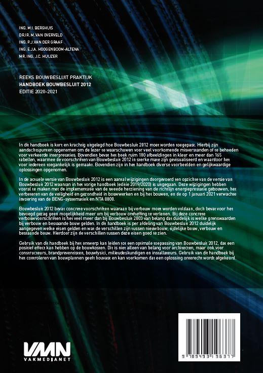 M.I. Berghuis, M. van Overveld,Handboek Bouwbesluit 2012 editie 2020-2021
