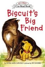Capucilli, Alyssa Satin Biscuit`s Big Friend
