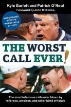 Garlett, Kyle The Worst Call Ever!