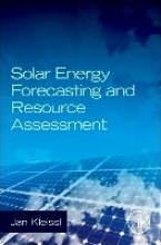 Kleissl, Jan Solar Energy Forecasting and Resource Assessment