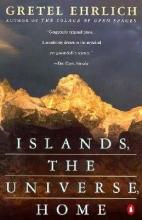 Ehrlich, Gretel Islands, the Universe, Home