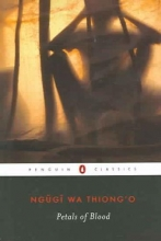 Ngugi wa Thiong`o Petals Of Blood