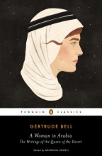 Bell, Gertrude A Woman in Arabia