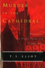 Eliot, T. S. Murder in the Cathedral