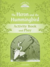 Tebbs, Victoria The Heron and the Hummingbird Activity Book and Play
