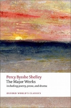 Percy Bysshe Shelley,   Zachary Leader,   Michael O`Neill The Major Works
