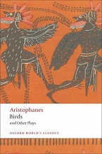 Aristophanes Birds and Other Plays